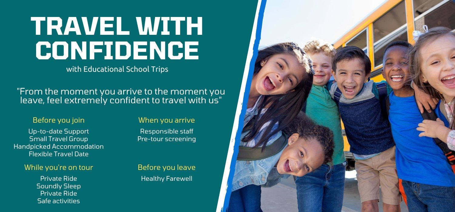 Travel educational school tours with great confidence
